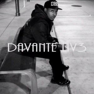 Mixtape Release Feature: Davante' Liv3 – Liv3 Now Care Later