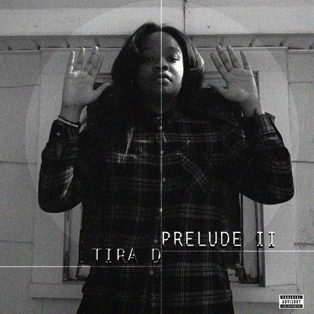 "Tira D is Dropping ""The Prelude 2"" Tomorrow!"